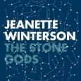 I've just finished reading The Stone Gods by Jeanette Winterson.  I became intrigued about this book after reading a delightfully waspish review of it by Ursula K. Le Guin.  Winterson...