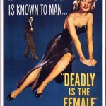 Deadly_is_female_(1949)